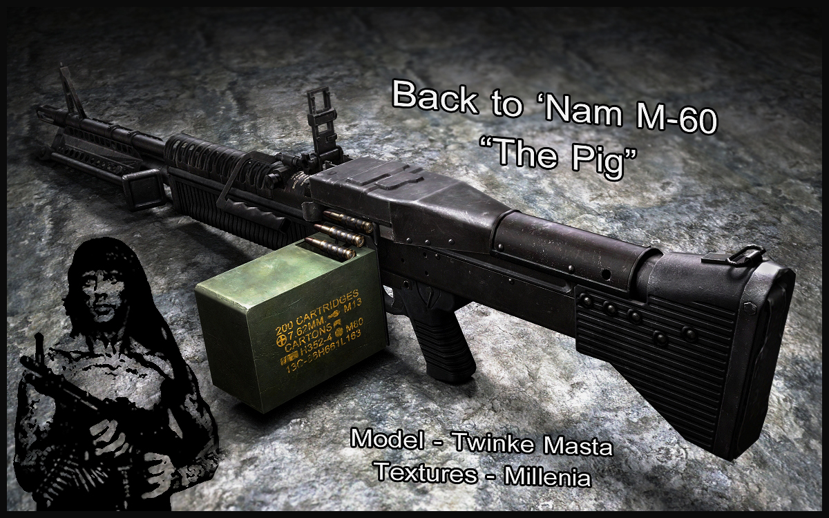 Back to 'Nam M-60, 'The Pig'